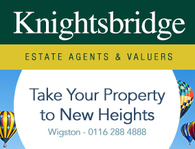 Get brand editions for Knightsbridge Estate Agents & Valuers, Wigston