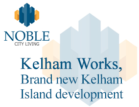 Get brand editions for Noble City Living, Kelham Works