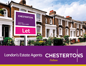 Get brand editions for Chestertons Estate Agents , Fulham Parsons Green
