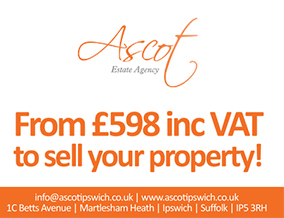 Get brand editions for Ascot Estate Agency, Martlesham