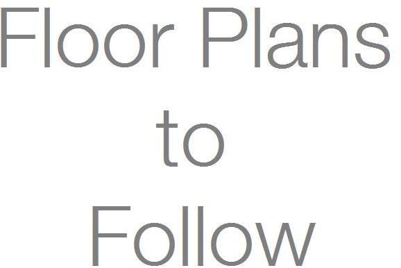 Floor Plans to Follo