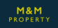 M & M Property, London