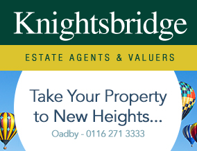 Get brand editions for Knightsbridge Estate Agents & Valuers, Oadby
