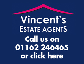 Get brand editions for Vincent's Estate Agent, Leicester