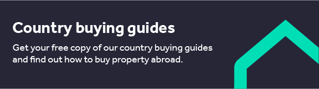 Get your free copy of our country buying guides and find out how to buy property abroad