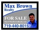 Max Brown Realty, Colorado Springs details