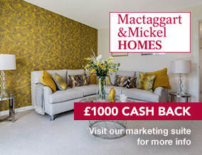Get brand editions for Mactaggart & Mickel Homes, Millerhill
