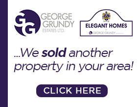 Get brand editions for George Grundy Estates & Elegant Homes, Bolton