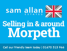 Get brand editions for Sam Allan Estates, Morpeth