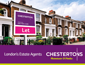 Get brand editions for Chestertons Estate Agents , Westminster & Pimlico Lettings