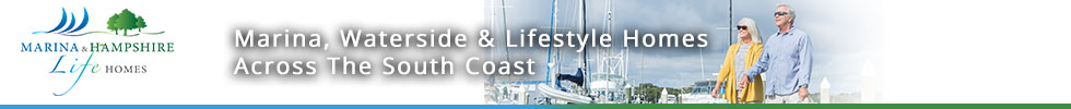 Get brand editions for Marina & Hampshire Life Homes, South Coast