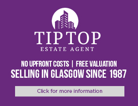 Get brand editions for Tip Top Estate Agent, Glasgow