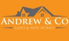 Andrew & Co Estate Agents, Land & New Homes details